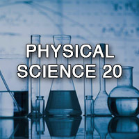 Physical Science 20