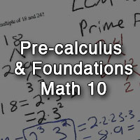 Math 10 Pre-Calculus Foundations